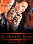a heros kiss