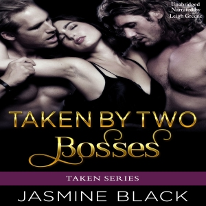 taken-by-two-bosses-audio-cover