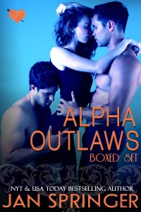 Alpha Outlaws BOXED SET by Jan Springer ~ Menage Romance Series